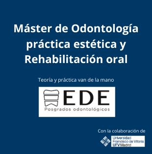 Máster de Odontología práctica estética y Rehabilitación oral