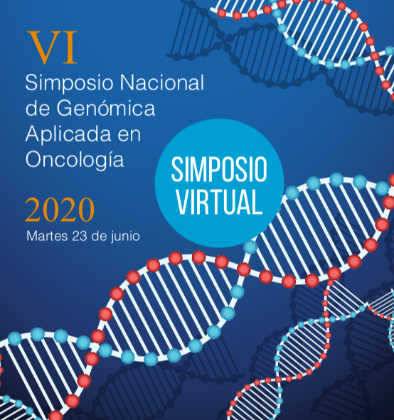 VI Simposio Nacional VIRTUAL de Genómica Aplicada en Oncología