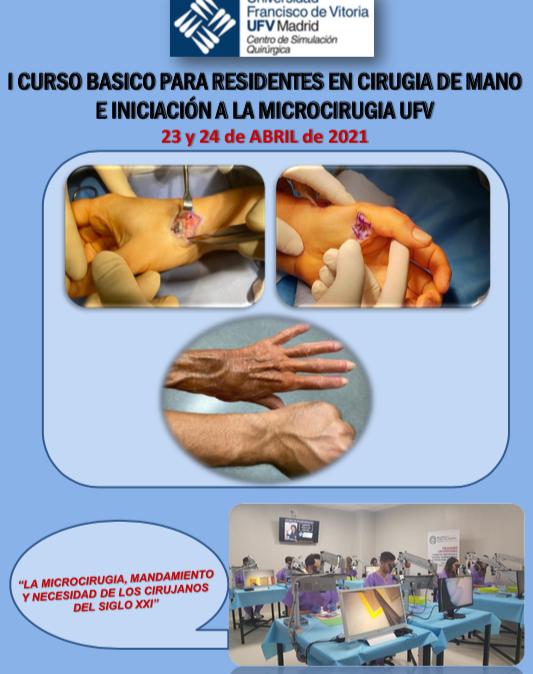 I Curso básico para Residentes en Cirugía de mano e iniciación a la Microcirugía UFV