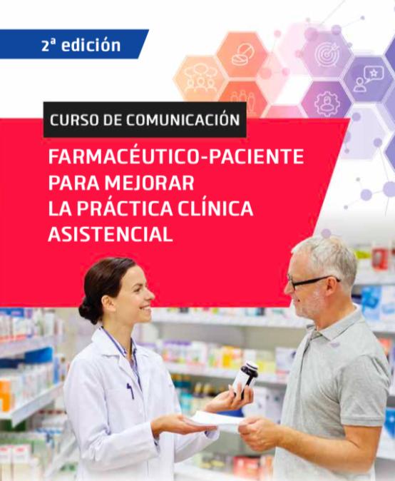 II Curso de Comunicación Farmacéutico-Paciente para mejorar la práctica clínica asistencial
