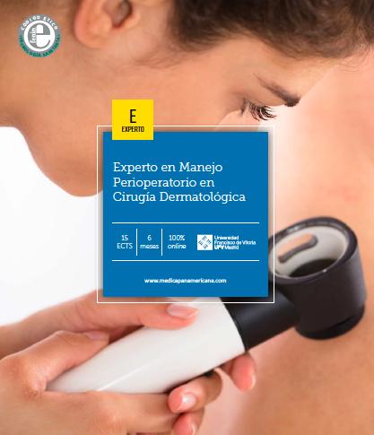 I Título Experto en Manejo Perioperatorio en Cirugía Dermatológica